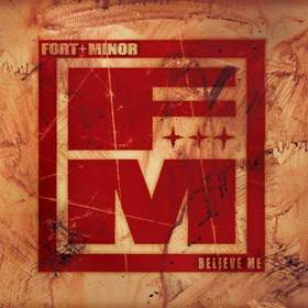Believe Me Fort Minor