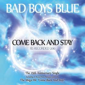 Come back and stay (Bad Boys Blue cover) Heavenside