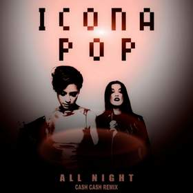 All Night (Crazibiza Mix) Icona Pop