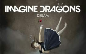 Dream Imagine Dragons
