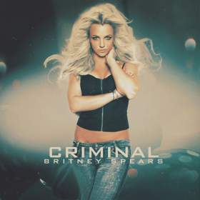 Бритни Спирс-in love with a criminal (K.W)™