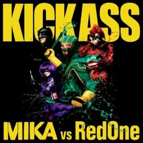 Kick Ass (We Are Young) |Mika Vs. RedOne