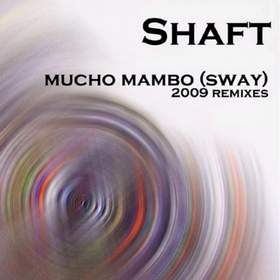 (Mucho Mambo) (Sway) (DJ Rebel Radio Edit) (Cutted) (OST Давайте (Shaft)Comedy club-новый 2013