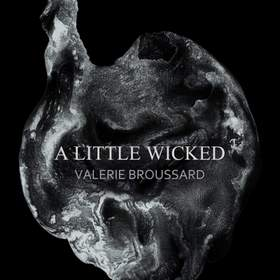 A Little Wicked Valerie Broussard