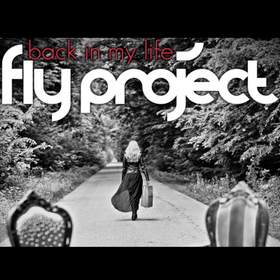 Back In My Life (MriD Remix) Fly Project