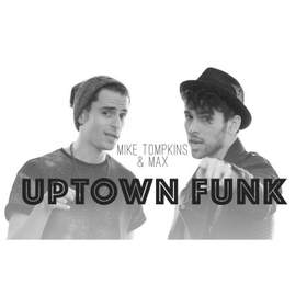 Uptown Funk Mark Ronson ft. Bruno Mars (Max Schneider & Mike Tompkins Cover)