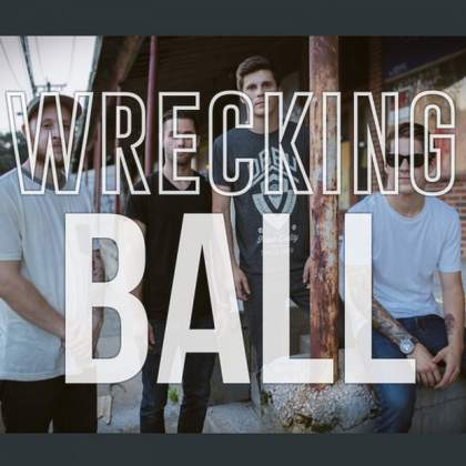 Wrecking Ball (Miley Cyrus Cover) Our Last Night