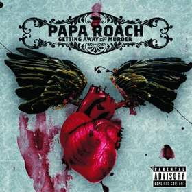 Getting Away With Murder (Demo) Papa Roach