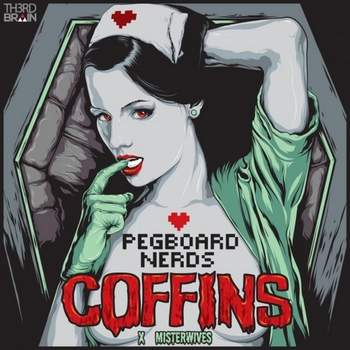 Coffins (SWP edit) Pegboard Nerds x Misterwives